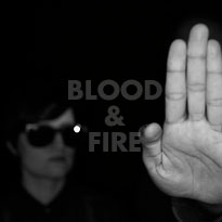 blood & fire